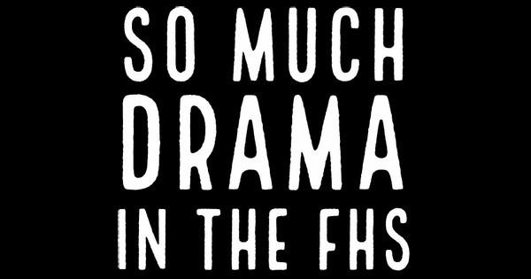 so much drama