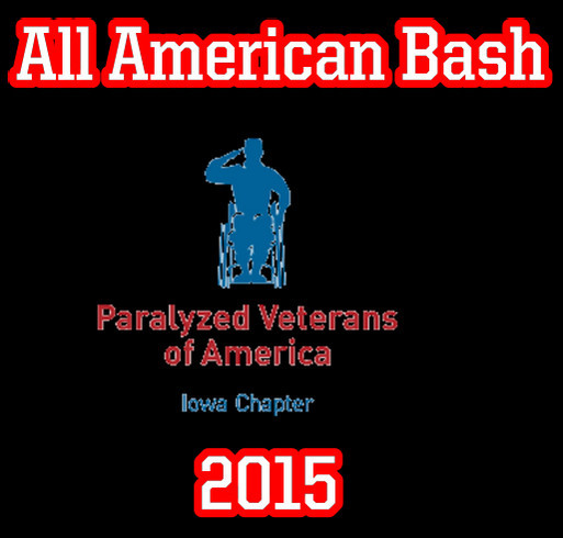 All American Bash 2015 for the Iowa Chapter of the Paralyzed Veterans of America shirt design - zoomed
