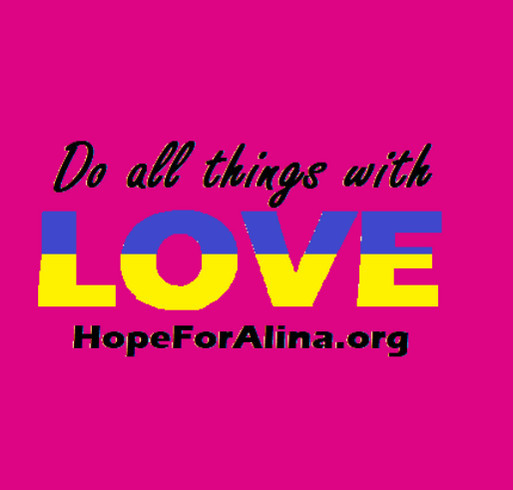 Bring Alina Home: HopeForAlina.Org shirt design - zoomed