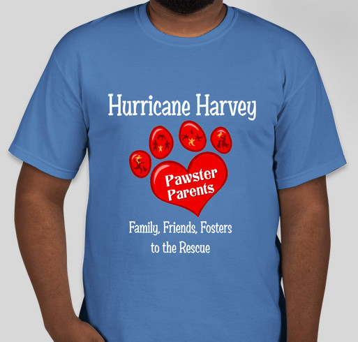 Pawster Parents taking Hurricane Pets home to Family Fundraiser - unisex shirt design - front
