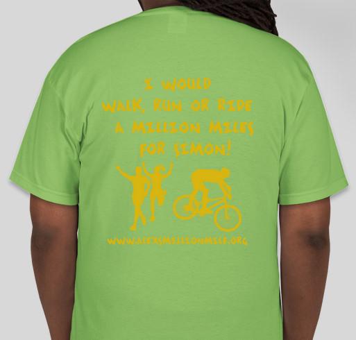 Alex's Lemonade Stand Foundation, Million Mile Walk, Run, Bike. Team Simon Fundraiser - unisex shirt design - back
