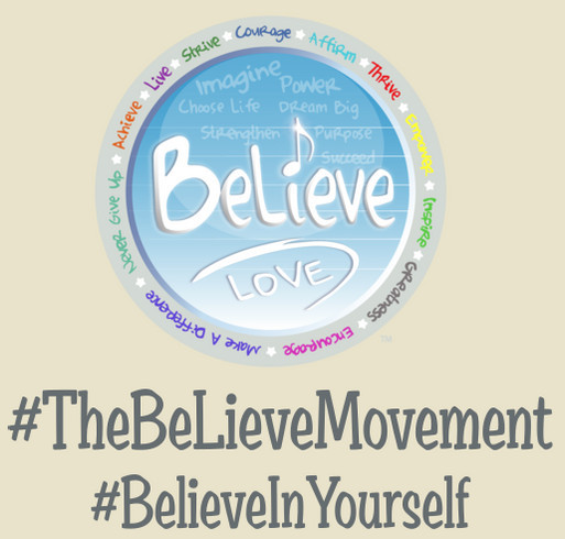 """The """"BeLieve"""" Movement National Bullying Prevention Campaign shirt design - zoomed"""