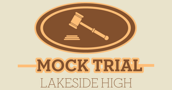 Lakeside High Mock Trial