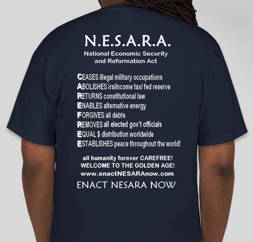 Enact NESARA Now Apparel Fundraiser - unisex shirt design - back