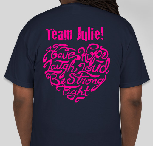 Julie 39 S Breast Cancer T Shirt Custom Ink Fundraising