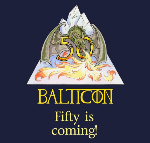 Balticon 50 Is Coming shirt design - zoomed