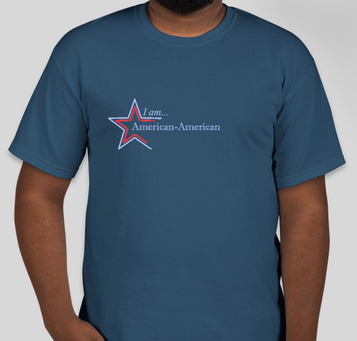 I am American-American Fundraiser - unisex shirt design - front