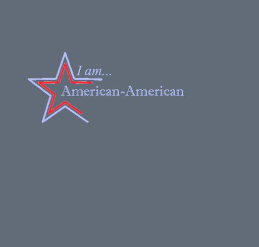 I am American-American shirt design - zoomed