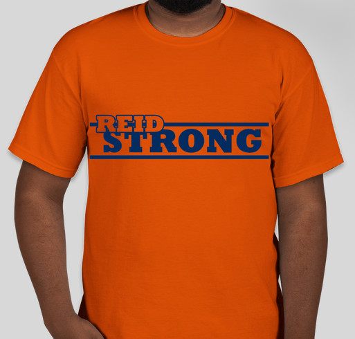 REID STRONG Fundraiser - unisex shirt design - front