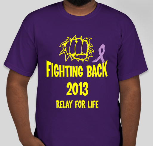 Fighting back relay for life fundraiser online for Relay for life t shirt designs