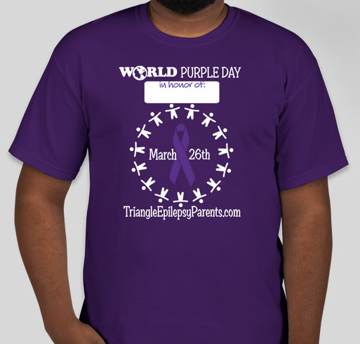 Triangle Epilepsy Parents 2nd Annual World Purple Day Fundraiser! Fundraiser - unisex shirt design - front