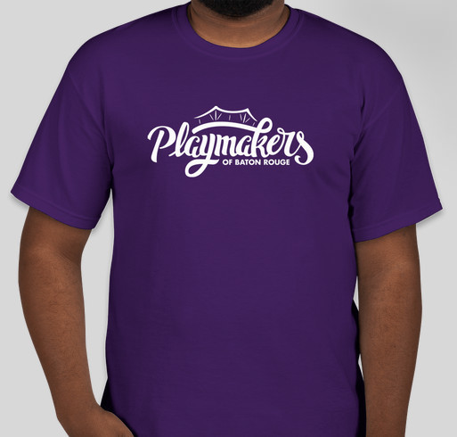 Playmakers Of Baton Rouge Summer T Shirt Drive Custom Ink