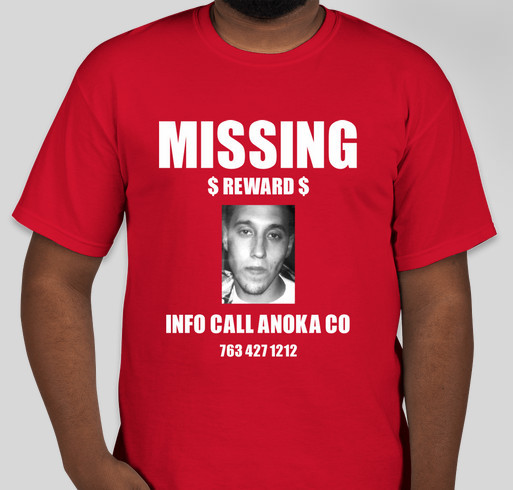 MISSING MAN FROM ANOKA MN Fundraiser - unisex shirt design - front