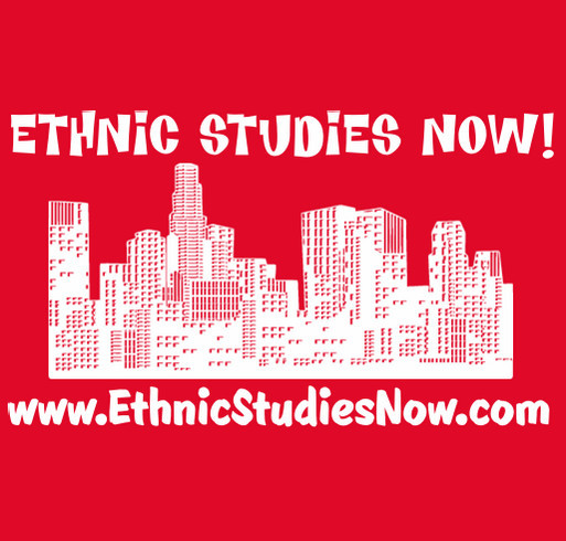 Ethnic Studies Now! LAUSD shirt design - zoomed