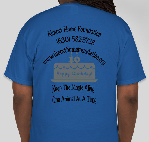 Almost Home Foundation 10 Years & 10,000 saved Thanks to You! Fundraiser - unisex shirt design - back