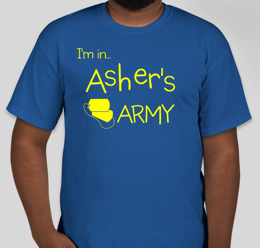 Asher's Army Fundraiser - unisex shirt design - front