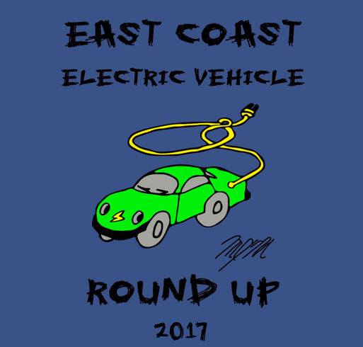 East Coast Electric Vehicle Round Up T-shirt Pre-Sale! shirt design - zoomed
