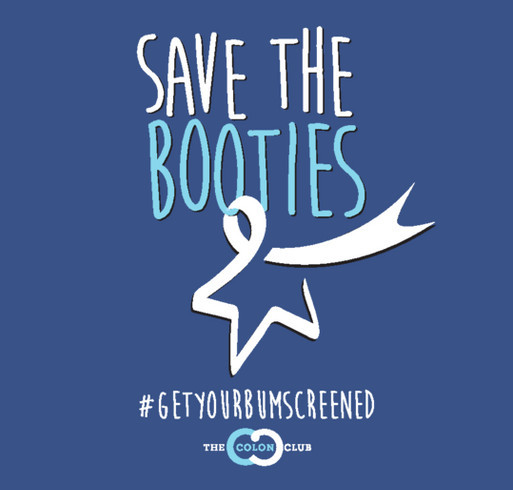 b72746b945b8c Save the Booties T-Shirts for the CRC Screening Awareness and the Colon Club !