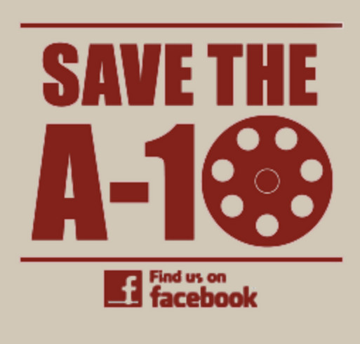 Save the A-10 Fundraiser for Chuck Norris' Charity, KickStart Kids! shirt design - zoomed