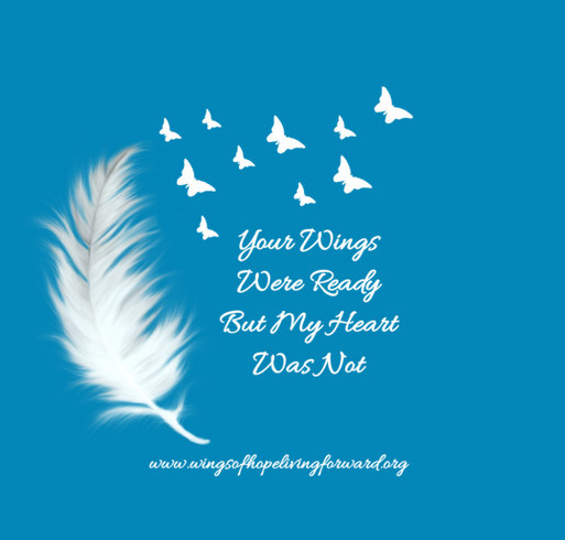 Your wings were ready but my heart was not booster fundraiser for Your wings were ready but my heart was not tattoo