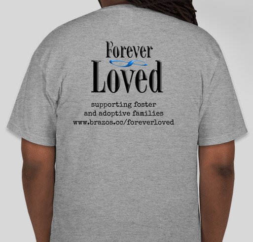 Forever Loved Shirt Fundraiser - unisex shirt design - back