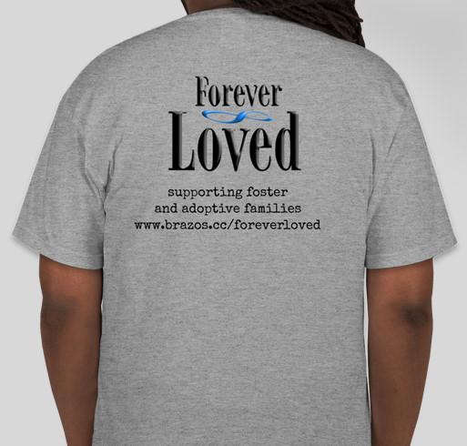 Forever Loved Shirt Fundraiser - unisex shirt design - back
