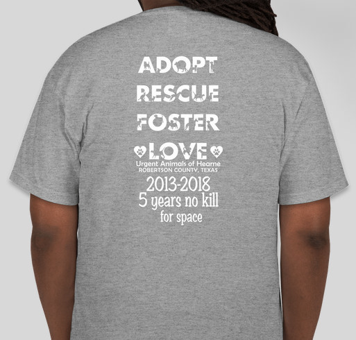 Urgent Animals of Hearne Robertson County Texas fundraiser for vet bills Fundraiser - unisex shirt design - back