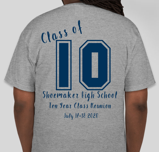 Shoemaker class of 2010 Reunion Fundraiser - unisex shirt design - back