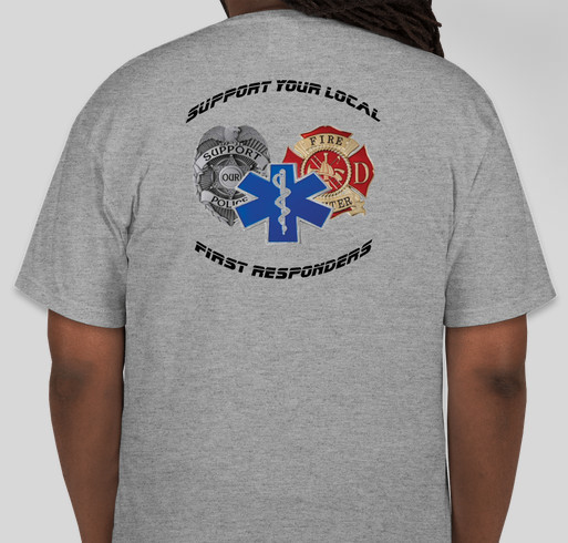 Support local first responders custom ink fundraising for Local custom t shirts