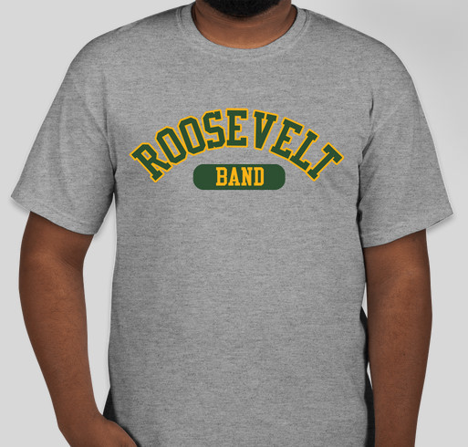 Music, Marching, and Madness! Roosevelt Band Gear! Fundraiser - unisex shirt design - front