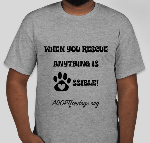 Anything is Paw-ssible! Fundraiser - unisex shirt design - front