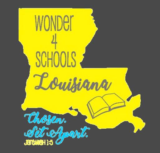 Wonder 4 Schools-Louisiana 2nd Annual shirt design - zoomed