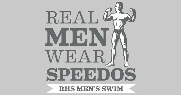 Real Men Wear Speedos