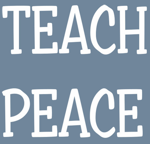 TEACH PEACE WORLDWIDE shirt design - zoomed