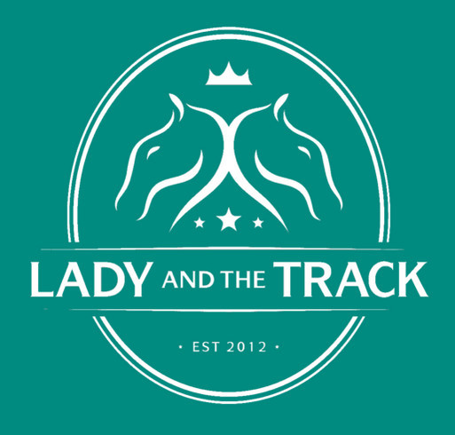 Lady and The Track T-Shirts Available NOW! shirt design - zoomed