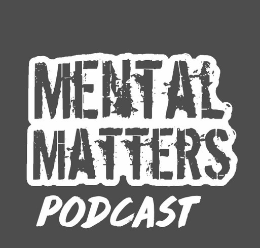 Mental Matters Podcast shirt design - zoomed
