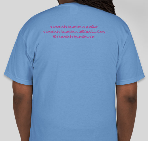 5e13f0524c1 Texas Mental Health Fundraiser - unisex shirt design - back