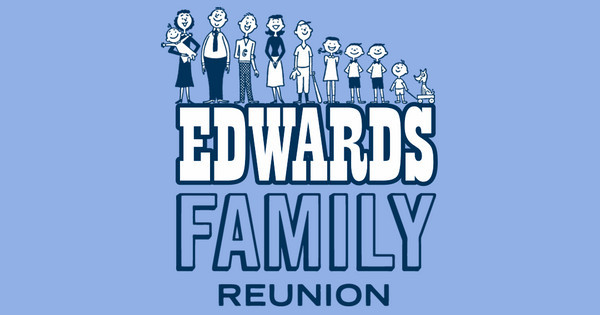 Edwards Family Reunion