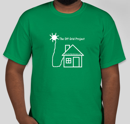 Continue The Off Grid Project And Helping People Fundraiser - unisex shirt design - front