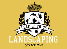 Leaf It To Us Landscaping
