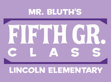 Mr. Bluth's Fifth Grade