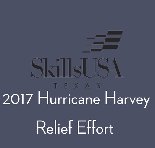 Harvey Relief Effort - SkillsUSA Texas shirt design - zoomed