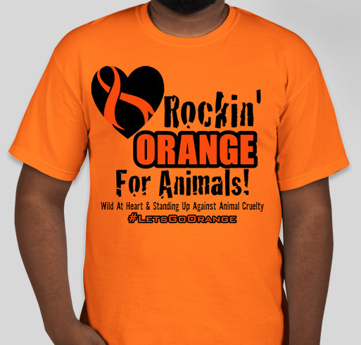 #LetsGoOrange Worldwide For Animals Fundraiser - unisex shirt design - front