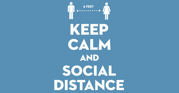 keep calm and social distance