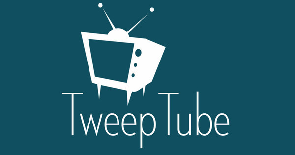 TweepTube