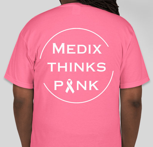 Medix Thinks Pink Fundraiser - unisex shirt design - back