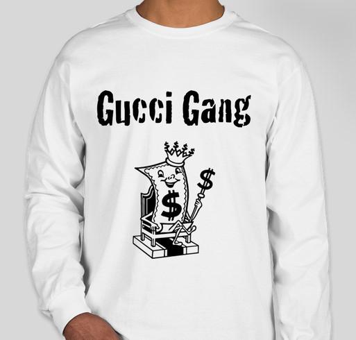 f37e8ba30 Gucci Gang Fundraiser Fundraiser - unisex shirt design - front