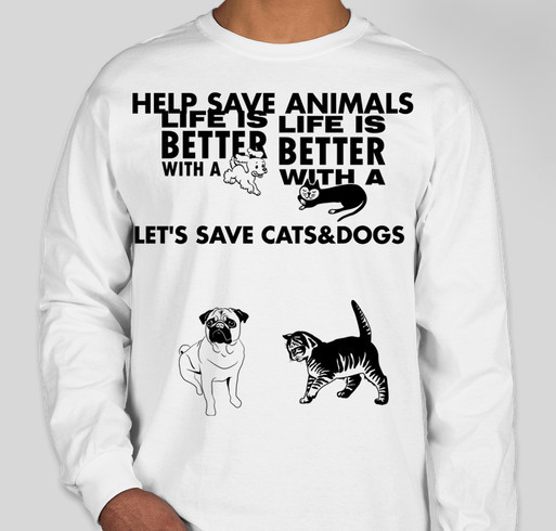Save Dogs And Cats Charity T Shirts