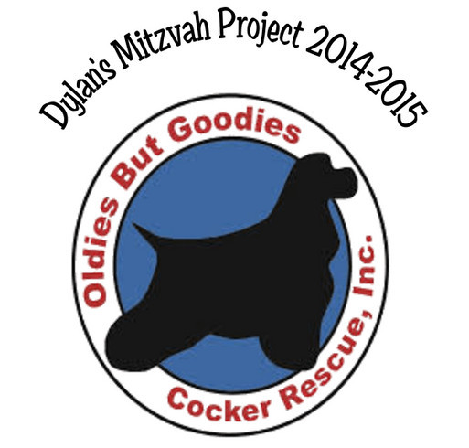 Dylan's Mitzvah Project to help Oldies But Goodies Cocker Spaniel Rescue shirt design - zoomed
