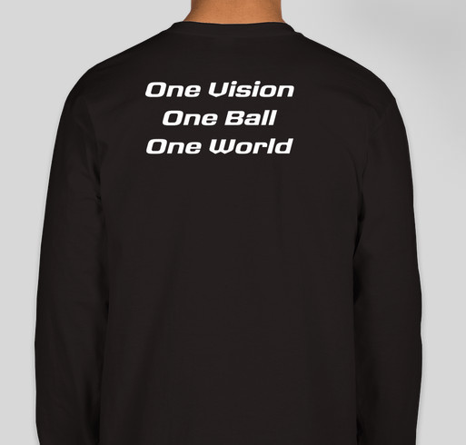 Join the Freedom FC team and help share our goal: One Vision, One Ball, One World. Fundraiser - unisex shirt design - back